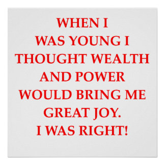 wealth power and happiness posters