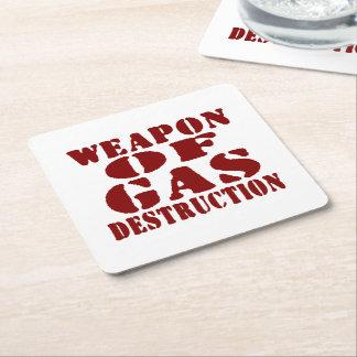Weapon Of Gas Destruction Square Paper Coaster