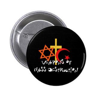 Weapons Of Mass Destruction 6 Cm Round Badge