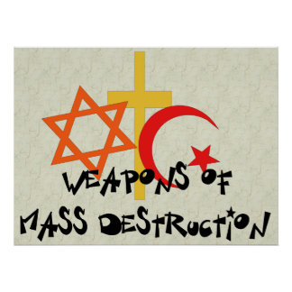 Weapons Of Mass Destruction Poster