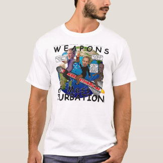 Weapons of Mass Turbation T-Shirt