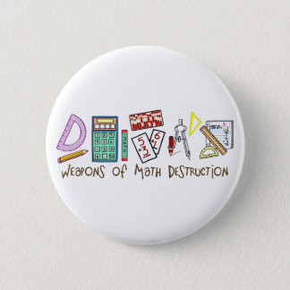 Weapons Of Math Destruction 6 Cm Round Badge
