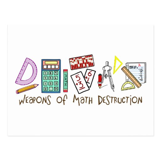 Weapons Of Math Destruction Post Card