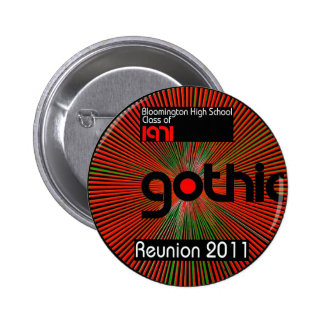 Wear a button about our Reunion 2011!