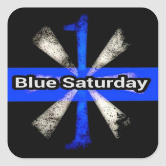 Wear BLUE SATURDAY For Fallen Police Officers Square Sticker