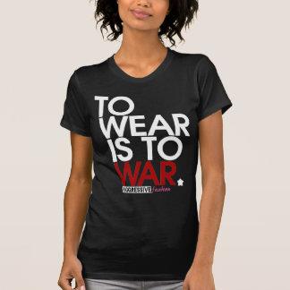 WEAR is WAR. Tshirt