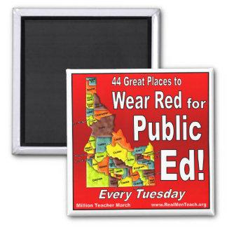 Wear Red For Public Ed (Idaho) Refrigerator Magnet