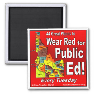 Wear Red For Public Ed (Idaho) Square Magnet