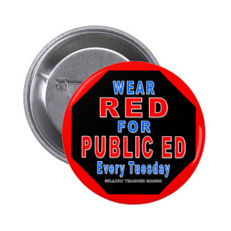 Wear Red for Public Ed (red) 6 Cm Round Badge