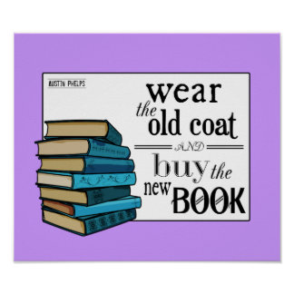 Wear the Old Coat . . Book Quote Posters