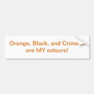 Wear Your Colours Bumper Sticker