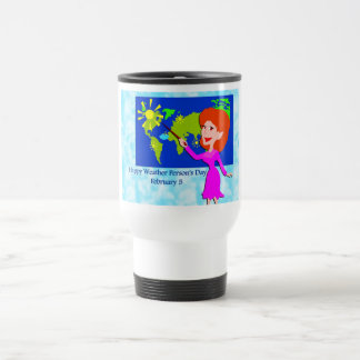 Weather Person's Day February 5 Stainless Steel Travel Mug