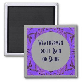 Weathermen humor square magnet