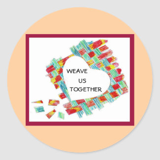 """Weave Us Together"" sticker"