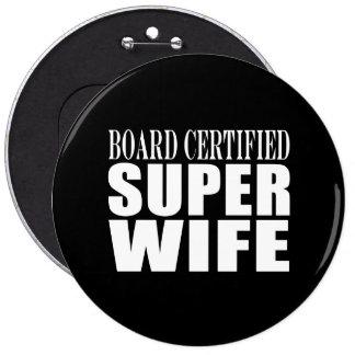 Wedding Aniversary / Birthdays : Super Wife 6 Cm Round Badge
