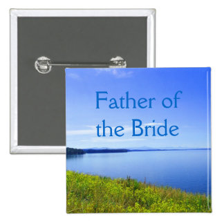Wedding button father of the bride or groom button