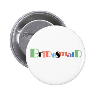 Wedding Candy Jar Bridesmaid 6 Cm Round Badge