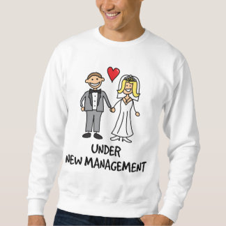 Wedding Couple - Under New Management Sweatshirt