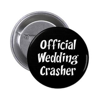 Wedding Crasher Buttons