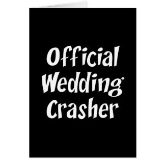 Wedding Crasher Card