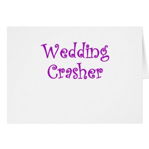 Wedding Crasher Greeting Cards