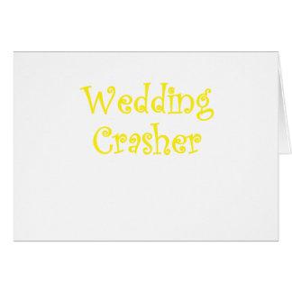 Wedding Crasher Greeting Card