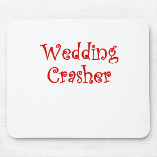 Wedding Crasher Mouse Pads