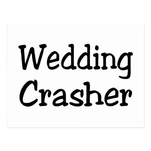 Wedding Crasher Post Card