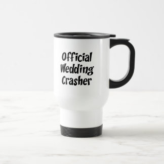 Wedding Crasher Stainless Steel Travel Mug