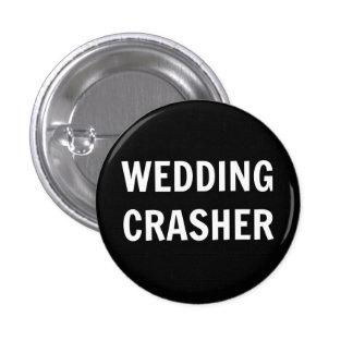Wedding Crasher Wedding Button