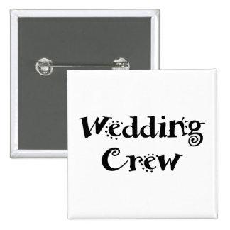 Wedding Crew 15 Cm Square Badge