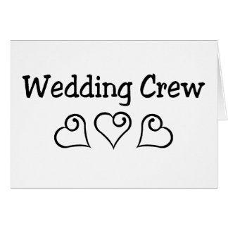 Wedding Crew Black Hearts Card