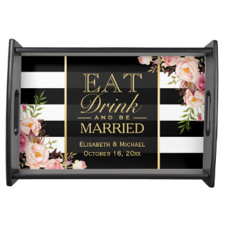 Wedding EAT Drink and Be Married Floral Stripes Serving Tray