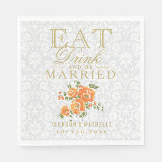 Wedding - Eat, Drink and be Married - Orange Paper Napkin