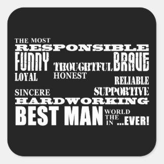 Wedding Favors Best & Greatest Best Men Qualities Square Stickers