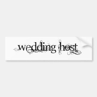 Wedding Host Bumper Stickers
