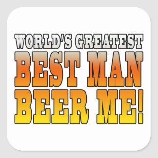 Wedding Parties Favors Worlds Greatest Best Man Square Stickers