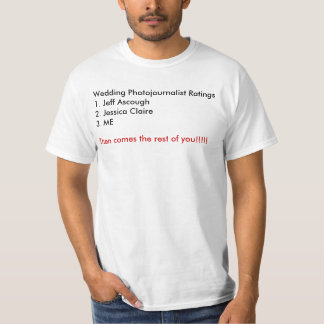 Wedding Photojournalist Ratings Shirt
