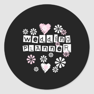 Wedding Planner Flowers White on Black Round Sticker