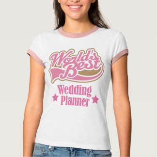 Wedding Planner Gift (Worlds Best) T-Shirt