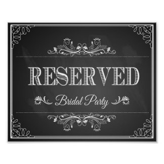 "Wedding sign chalkboard ""Reserved"" bridal party Poster"