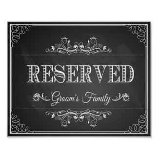 "Wedding sign chalkboard ""Reserved"" grooms family Poster"