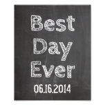 Wedding sign Chalkboard style Best Day Ever Photographic Print