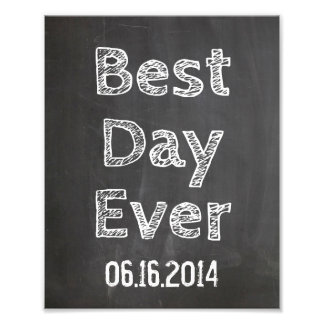 Wedding sign Chalkboard style Best Day Ever Photo Print