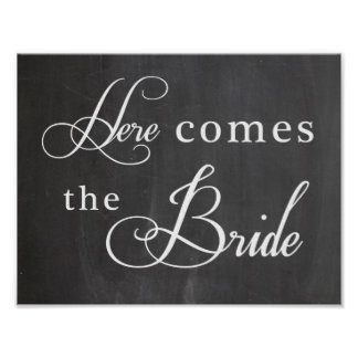 Wedding sign - Here comes the Bride Poster