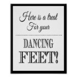 Wedding sign Heres a treat for your dancing feet Poster