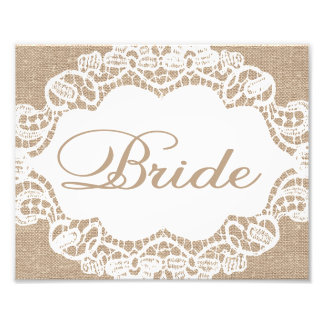Wedding Signs - Burlap & Lace - Bride -