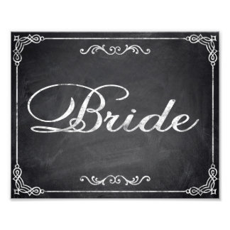 Wedding signs chalkboard Bride