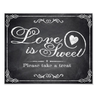 Wedding signs - Chalkboard - Love is Sweet -