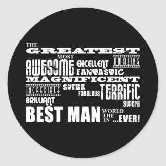Wedding Thank You Best Men : Greatest Best Man Round Sticker